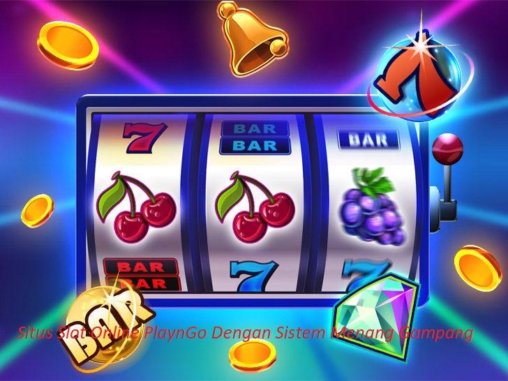 Situs Slot Online PlaynGo Dengan Sistem Menang Gampang